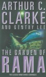 The Garden of Rama - Arthur C. Clarke, Gentry Lee