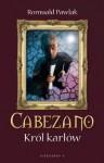 Cabezano. Król karłów - Romuald Pawlak