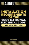 Installation Requirements of the 2002 National Electrical Code - Paul Rosenberg
