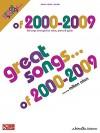 Great Songs of 2000-2009 - Milton Okun, Hal Leonard Publishing Company