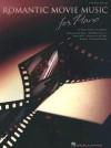 Romantic Movie Music for Piano - Hal Leonard Publishing Company