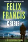 Crisis - Felix Francis