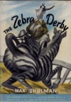 The Zebra Derby - Max Shulman