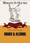 Drugs And Alcohol (Morality In Our Age) - Rod L. Evans