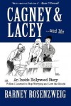 Cagney & Lacey ... and Me - Barney Rosenzweig