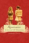Renaissance - A Journal of Discovery - Sarah Tate, Brooke Lee, Douglas Hall