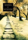 Words Of Wisdom : A Journey Through Psalms And Proverbs - GEOEGE M. WILSON, Billy Graham