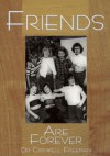 Friends Are Forever: A Treasury of Quotations about Laughter, Loyalty, Sharing and Trust - Criswell Freeman