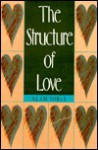 The Structure of Love - Alan Soble