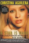 Christina Aguilera: A Star Is Made: The Unauthorized Biography - Pier Dominguez, Yvonne Rose, Tony Rose, Yvonne Fleetwood