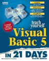 Teach Yourself Visual Basic 5 in 21 Days - Nathan Gurewich, Ori Gurewich