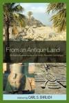 From an Antique Land: An Introduction to Ancient Near Eastern Literature - Carl S. Ehrlich, Gary M. Beckman, Benjamin R. Foster, Susan Tower Hollis, Ingo Kottsieper, Wayne T. Pitard, Gonzalo Rubio