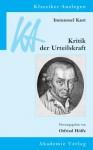 Immanuel Kant: Kritik Der Urteilskraft - Otfried Höffe