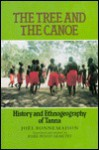 The Tree and the Canoe: History and Ethnogeography of Tanna - Joël Bonnemaison