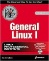 General Linux 1 Exam Prep [With CDROM] - Dee-Ann Leblanc