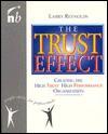 The Trust Effect - Larry Reynolds