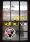 With or Without You by Farrey, Brian (2011) Paperback - Brian Farrey