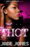 T.H.O.T. - Jade Jones