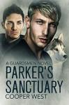 Parker's Sanctuary: A Guardsmen Novel - Cooper West