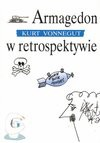 Armagedon w retrospektywie - Kurt Vonnegut, Robert Sudół