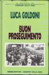 Buon Proseguimento - Luca Goldoni