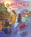 Guess What?: Story Bible - Tracy Harrast, Paul Sharp