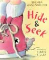 Hide and Seek - Brenda Shannon Yee, Debbie Tilley
