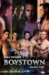 BOYSTOWN Season Two - Jake Biondi