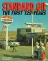 Standard Oil: The First 125 Years - Wayne Henderson, Scott Benjamin