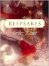 Keepsakes for the Heart -- Love, Vol. 4 - Alice Gray