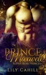Prince Maxwell (Alpha Bear Princes Book 4) - Lily Cahill