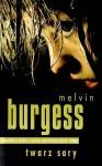 Twarz Sary - Melvin Burgess