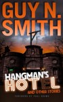 Hangman's Hotel And Other Stories - Guy N Smith