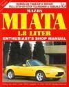 Mazda Miata 1800: Enthusiast Shop Manual - Rod Grainger, Pete Shoemark