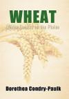 Wheat - Dorothea Condry-Paulk