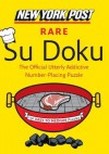 New York Post Rare Su Doku: 150 Easy to Medium Puzzles - New York Post
