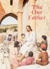 The Our Father - Victor Hoagland, Karen Cavanagh, William Luberoff