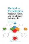 Method in the Madness: Research stories you won't read in textbooks - Keith Townsend, John Burgess