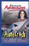 Plane Crash and Other True Stories - Deborah Morris