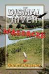 The Dismal River Massacre - Stuart Haussler