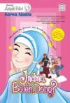 Jadian, Boleh Dong? (Serial Aisyah Putri Edisi Revisi Mr. Penyair) - Asma Nadia