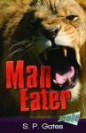 Man Eater - Susan Gates, Dylan Gibson