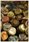 Thoughts On 1000 Beers - David Goody, Katherine Shaw
