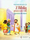 Z Biblią przez cały rok Opowieści dla dzieci - Wacław Oszajca