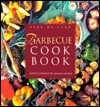Step-By-Step Barbecue Cookbook - Hilaire Walden