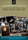 Legendary Locals of Greater Miami - Howard Kleinberg, Arva Moore Parks