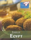Foods of Egypt - Barbara Sheen