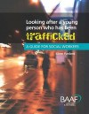 Looking After a Young Person Who Has Been Trafficked: A Guide for Social Workers - Eileen Fursland