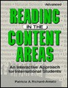 Reading In The Content Areas: An Interactive Approach For International Students: Advanced - Patricia A. Richard-Amato