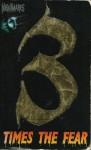 3 Times The Fear - Nicholas Adams, Mark Sumner, Bebe Faas Rice